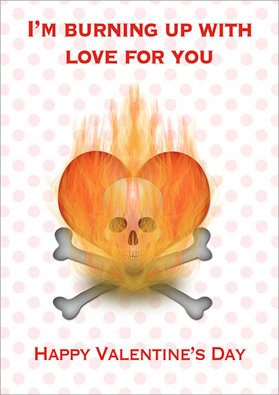 I'm Burning Up V-Day Gothic Card 004