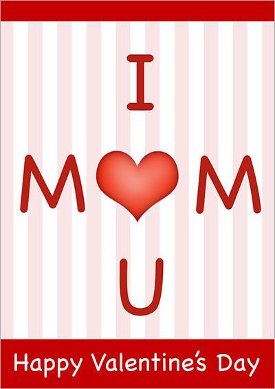 I Love You Mom V-Day Card 028