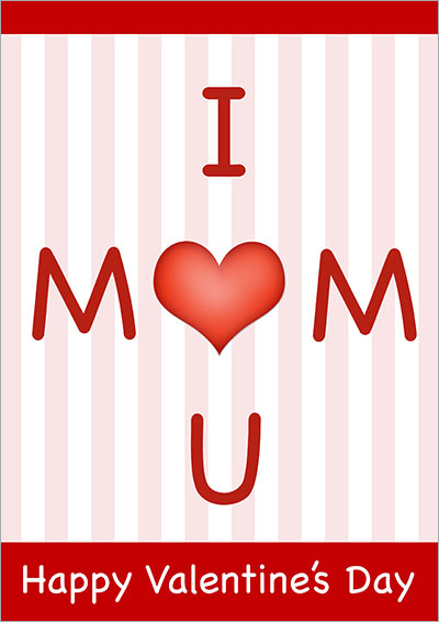 I Love You Mom V-Day Card 028